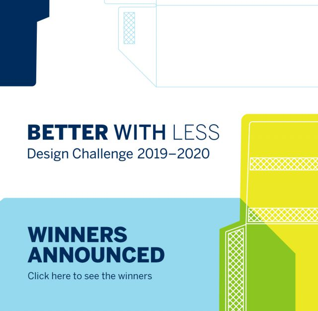 The challenge was to create beautiful and functional packaging that makes a big impact IN the world while reducing the impact ON the world! See the winners here.